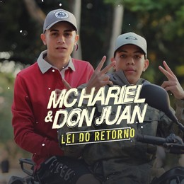 MC Hariel & MC Don Juan – Lei do Retorno MP3
