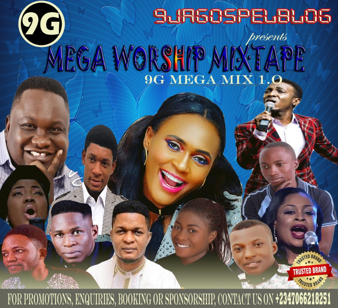 9jagospelblog Mega Worship Mixtape vol 1. |Free Download