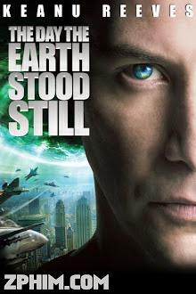 Ngày Trái Đất Ngừng Quay - The Day the Earth Stood Still (2008) Poster