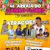 46° Arraiá do Bairro Flores traz oito atrações dias 23 e 24 de Junho em Ruy Barbosa.