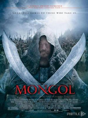 Phim Đế Chế Mông Cổ - Mongol (2007)