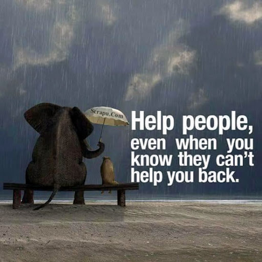 Help people, even when you know they cant help you back image