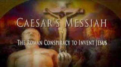 Caesar Messiah Truth About Jesus And Christianity