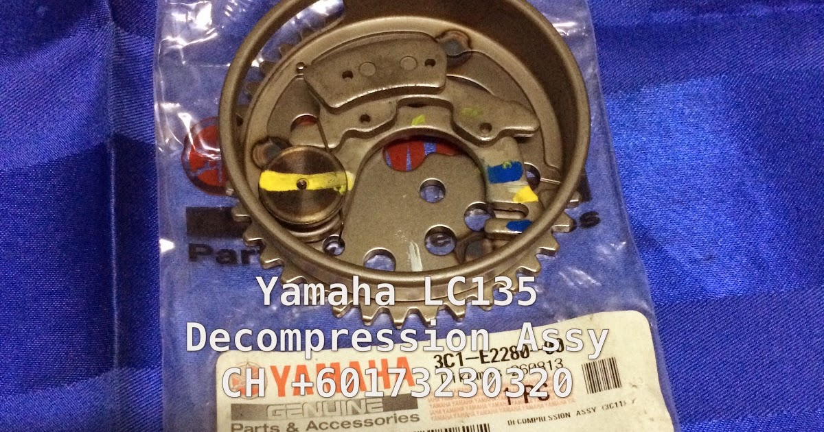 Ch Motorcycle Store Yamaha Lc135 Decompression Assy