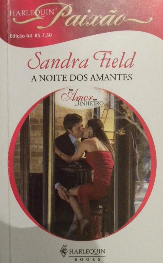 A Noite dos Amantes Sandra Field