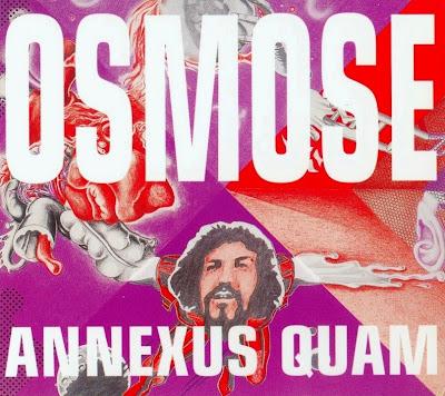 Annexus Quam ~ 1970 ~ Osmose