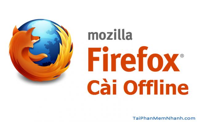 tải firefox cài offline