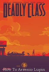 Actualización 02/06/2017: Se actualiza Deadly Class con el número 30 por AlterEgo y HellFrost de AT-Cómics. Una fiesta retorcida se arruina.