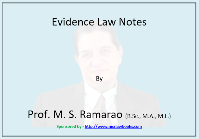 Evidence Law Notes | Sponsored by MSR Law Books