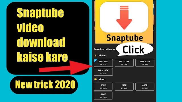 Snaptube me video kaise dowanload kare.