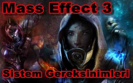 Mass Effect 3 PC Sistem Gereksinimleri