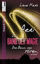 Das Band der Magie: Band 1