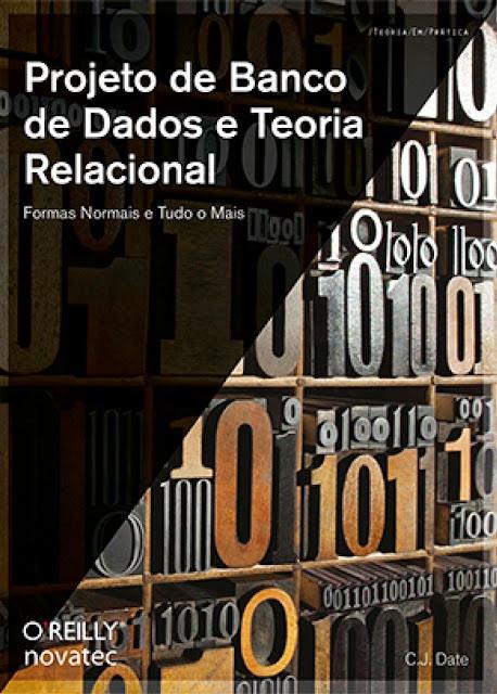 Projeto de Banco de Dados e Teoria Relacional