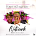 "[Music] Harteez ft. C Black X Idowest — ""Network"""
