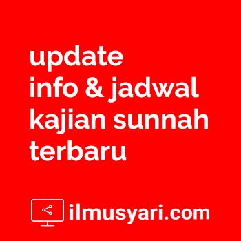 Info Jadwal Kajian Salaf Terbaru