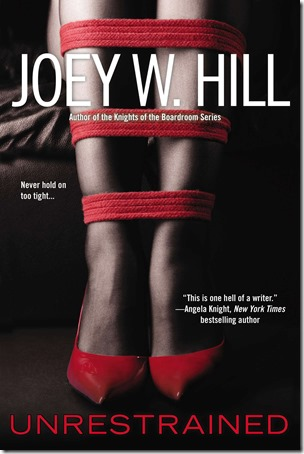 Review: Unrestrained by Joey W. Hill | About That Story