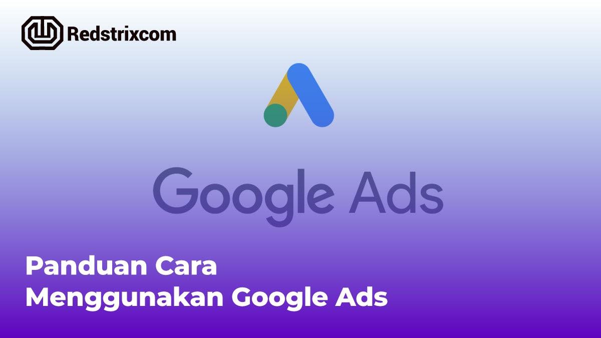 panduan-cara-menggunakan-google-ads