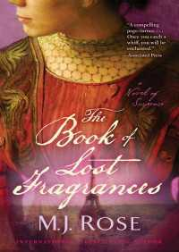 The Book of Lost Fragrances By M. J. Rose