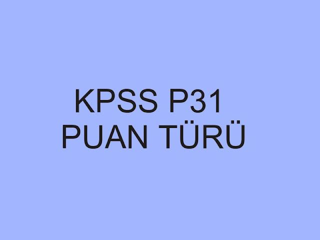 kpss p31 puan türü