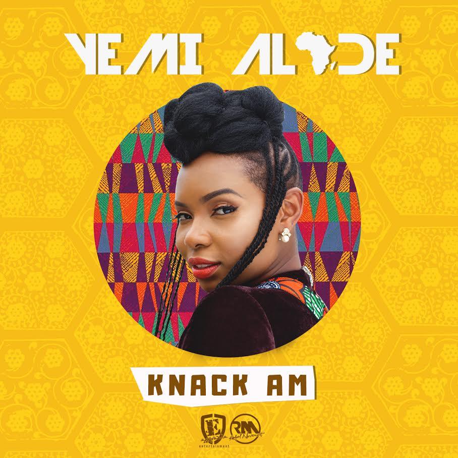 """[MUSIC]: Yemi Alade - """"KNACK AM"""""""