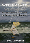 Witchcraft Weather and Economic Growth in Renaissance Europe