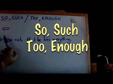 Penggunaan Kata So, Such, Too Serta Enough Dalam Kalimat
