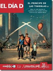 """Actualización 05/11/2018: Se agregan los tres números de El Día D que corresponden a la trilogía de """"El príncipe de las Tinieblas"""" gracias a la tradumaquetación por parte de Bender de La Mansión del CRG."""