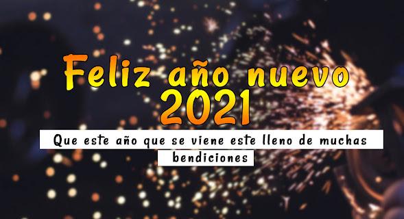 Imagenes y frases de feliz año nuevo 2021
