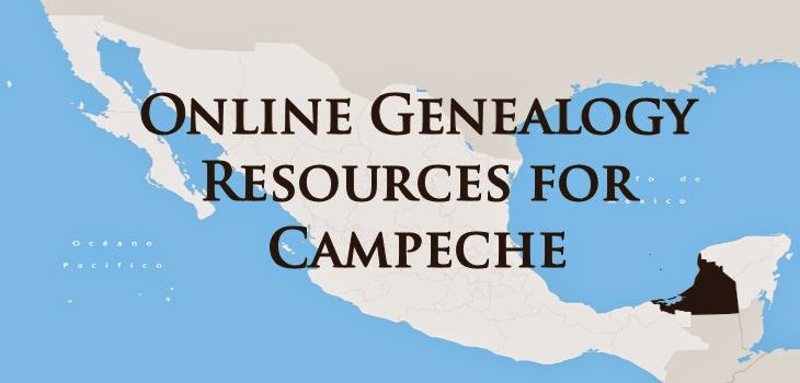 Online Genealogy Resources for Campeche