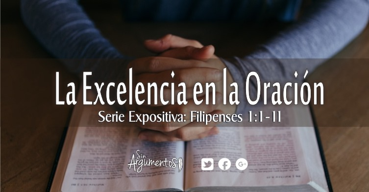 la excelencia en la oración