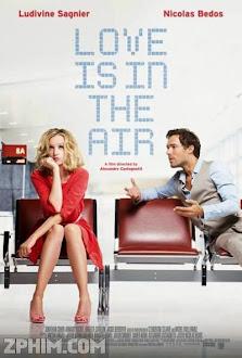 Chuyến Bay Tình Yêu - Love Is in the Air (2013) Poster