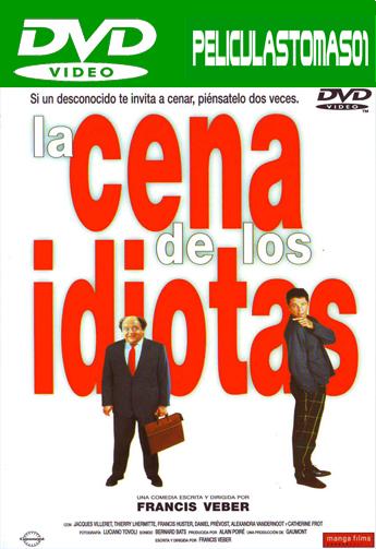 La cena de los idiotas (1998) DVDRip