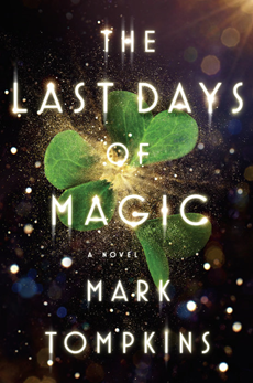 The Last Days of Magic - Mark Tomkins