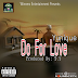 "Download Mp3:- Yunique - ""Do For Love"" (Prod. By: TY)"