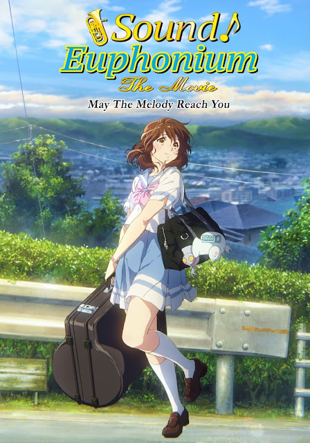 Sound! Euphonium: The Movie – May the Melody Reach You