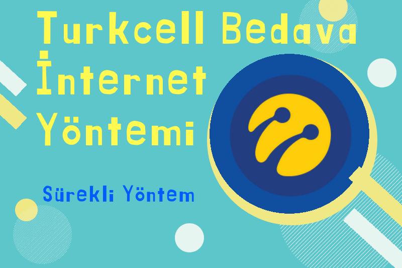Turkcell Bedava İnternet Yöntemi