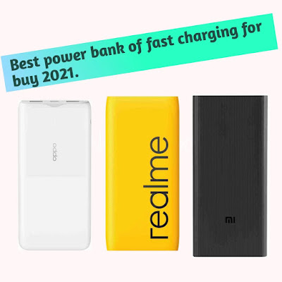 Best power bank of fast charging for buy 2021.