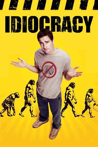 Idiocracy - Sự Trớ Trêu Của Tiến Hóa