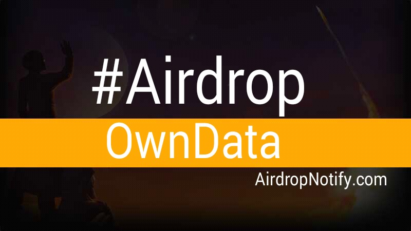 Owndata Crypto Airdrop Alert | Free Cryptocurrency Airdrops
