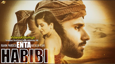 Enta Habibi Ft. Rahim Pardesi and Natalia Itani Full HD Video Download