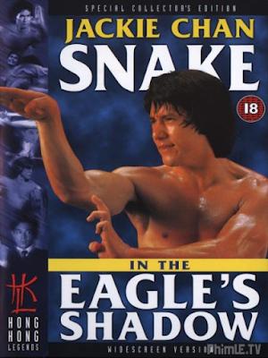 Phim Xà quyền diệt độc ưng - Snake In The Eagle's Shadow (1978)