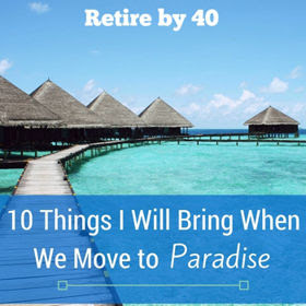 10 Things I Will Bring When We Move to Paradise thumbnail