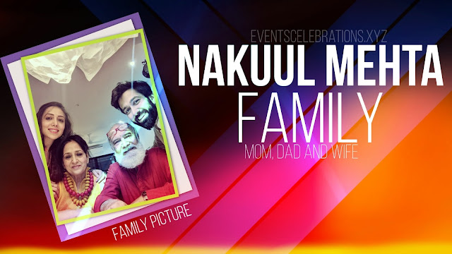 Nakuul meht family & wife