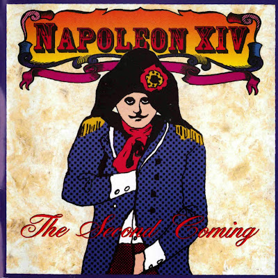 Napoleon XIV ~ 1996 ~ The Second Coming