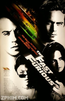 Quá Nhanh Quá Nguy Hiểm - The Fast and the Furious (2001) Poster
