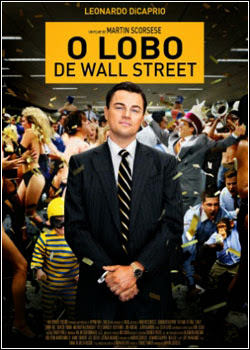 O Lobo de Wall Street RMVB Dublado + AVI Dual Audio BDRip (2014)