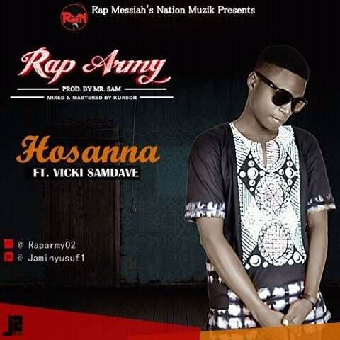 Music: Hossanna - Rap Army Ft. Vicki Dave (COMING SOON)