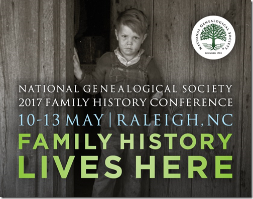 NGS 2017 Family History Conference - 10-13 May, Raleigh, NC