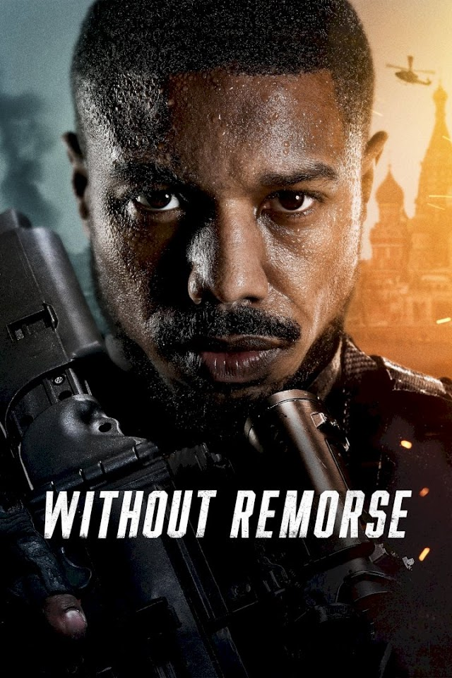 Without Remorse - Full Movie (2021).