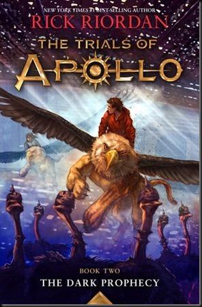 The Dark Prophecy  (The Trials of Apollo #2)